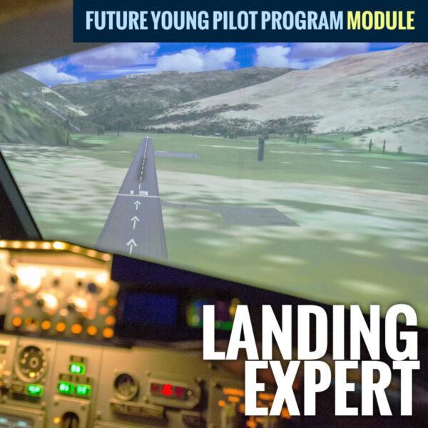 Future Young Pilot Program Landing Expert